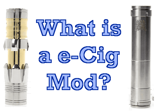 What is a e-cig Mod