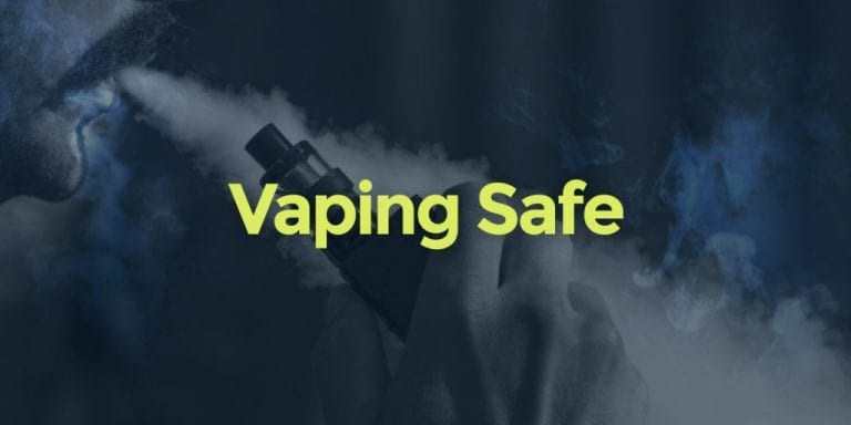 Vaping Safe