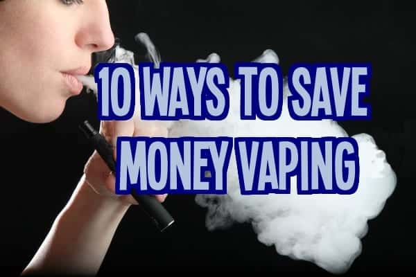 Save Money Vaping E-Cig