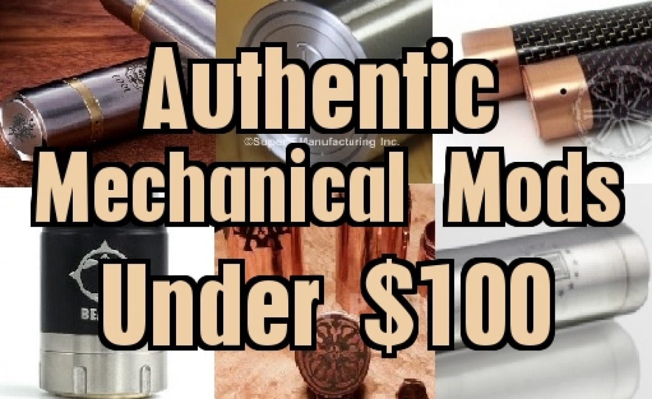 Top 10 Authentic Mechanical Mods