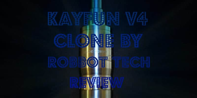 Kayfun V4 Clone Review