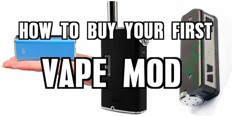Buying a Vape Mod