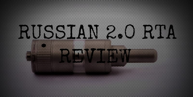 Russian 2.0 Review - Vape RBA