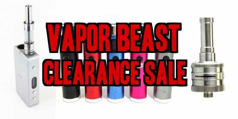 Vapor Beast Clearance