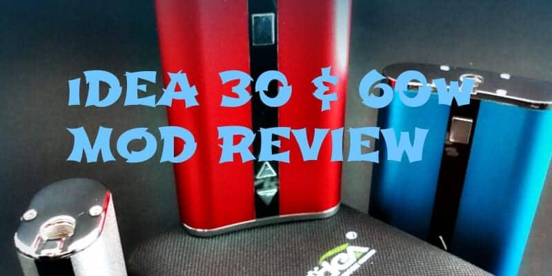 Idea 30/60W Vape Mod Review