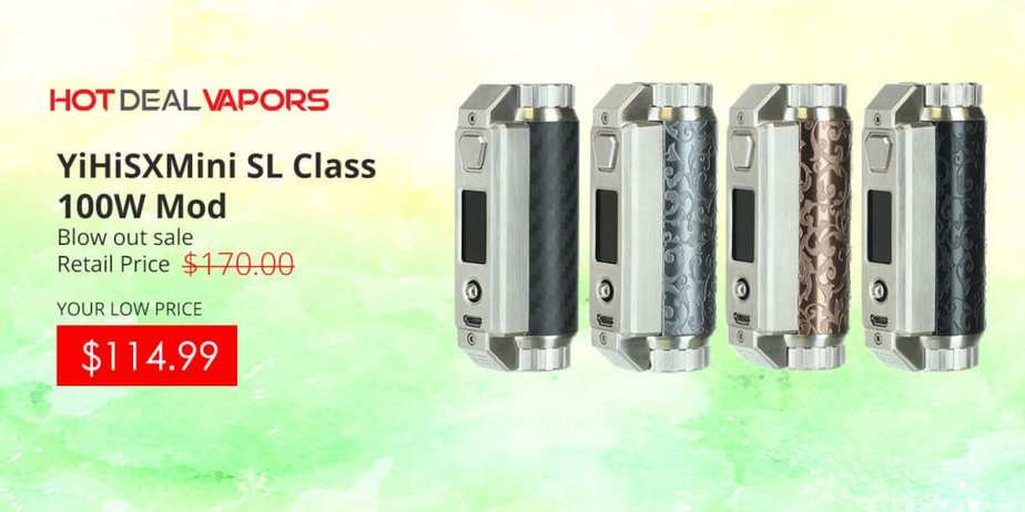 Hot Deal Vapors YiHi SL Class Sale Nov 2018