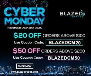 Blazed Vapes Cyber Monday Deal List 2018