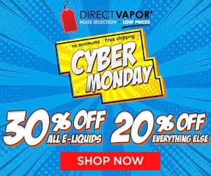 Direct Vapor Cyber Monday Deal List 2018
