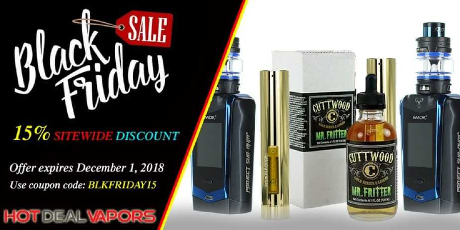 Hot Deal Vapors Black Friday Sale 2018