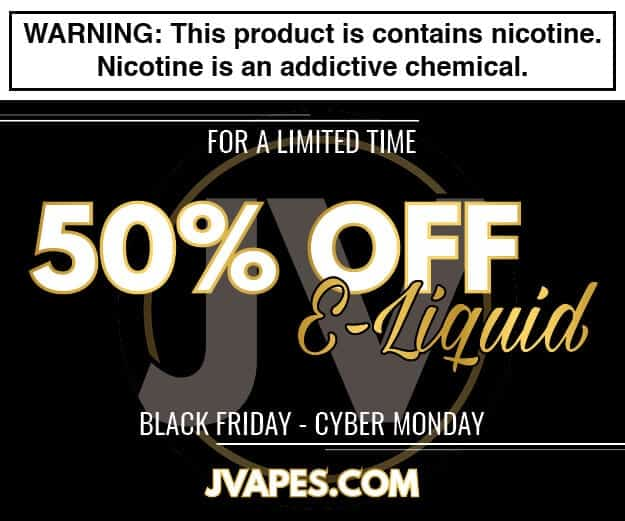 JVapes Black Friday Deal List 2018