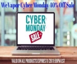 WeVapor Cyber Monday Deal List 2018