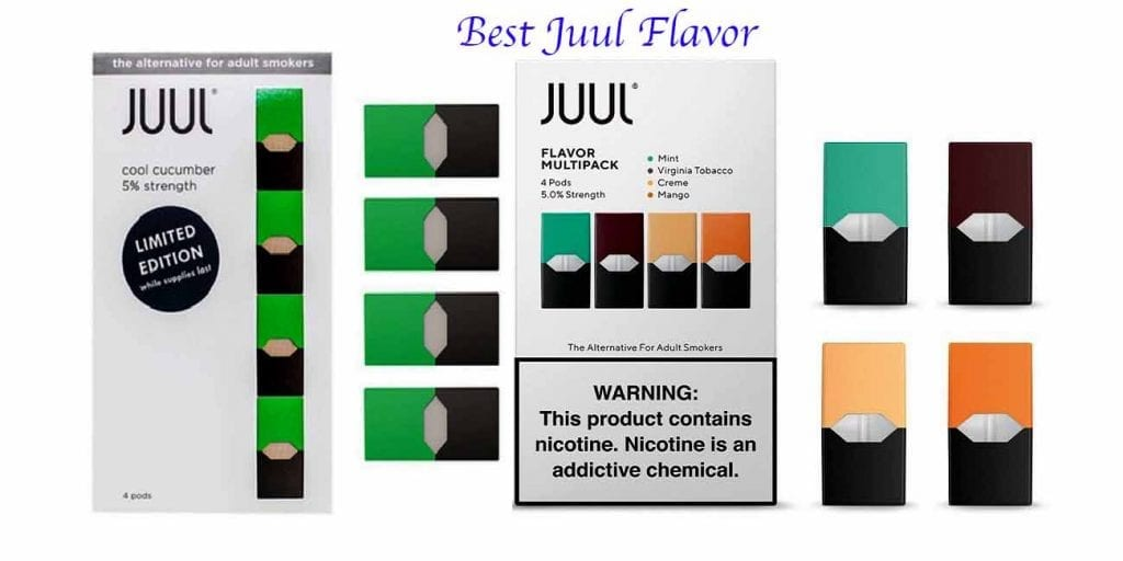 Best JUUL Flavor | Ranked From Best To Worst (Our Top 5 Picks Of 2019)