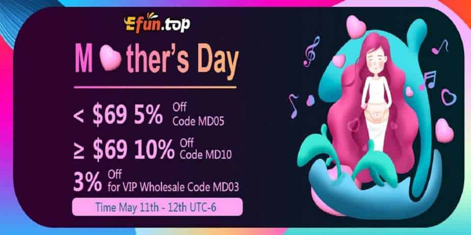 Efun Top Mothers Day Sale 2019