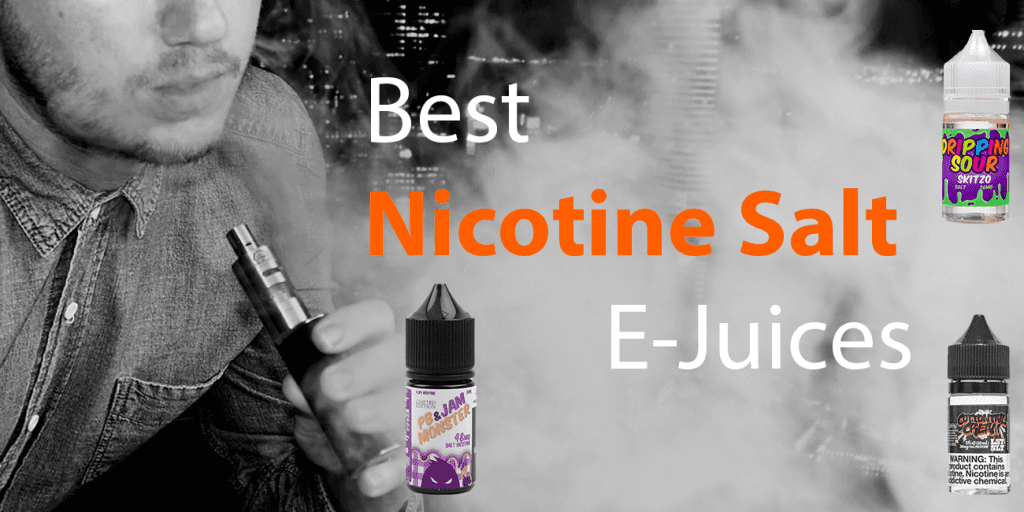 Top Nic Salts eJuice