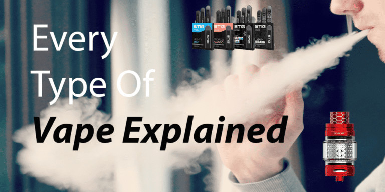 Type Of Vapes